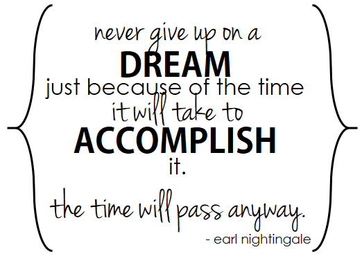 never give up on a dream // LLinaBC.com