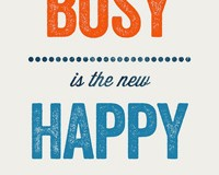 busy is the new happy // LLinaBC.com